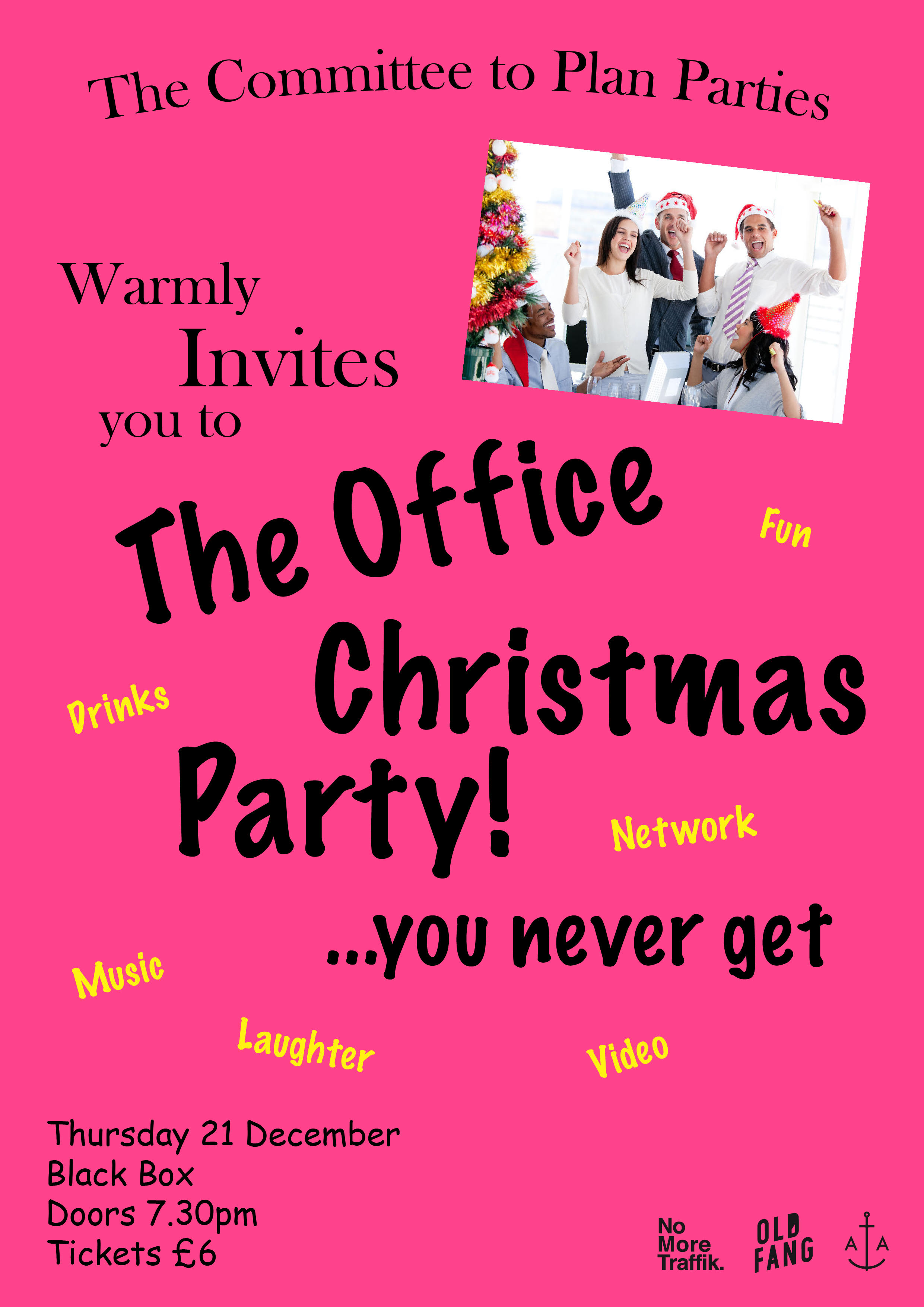CANCELLED! The Office Christmas Party! ...you never get